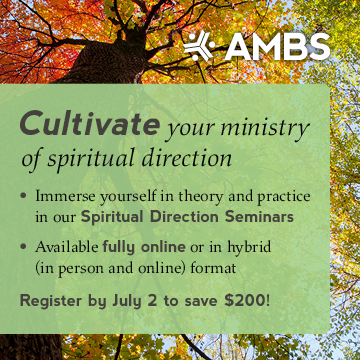 Cultivate your ministry of spiritual direction with an AMBS seminar