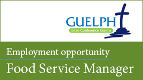 Guelph Bible Confernce Centre employment opportunity