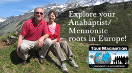 Tour the Anabaptist/Mennonite roots in Europe!