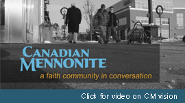 Canadian Mennonite video