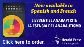 MennoMedia Anabaptist Essentials in French and Spanish