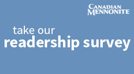 Canadian Mennonite Readership Survey